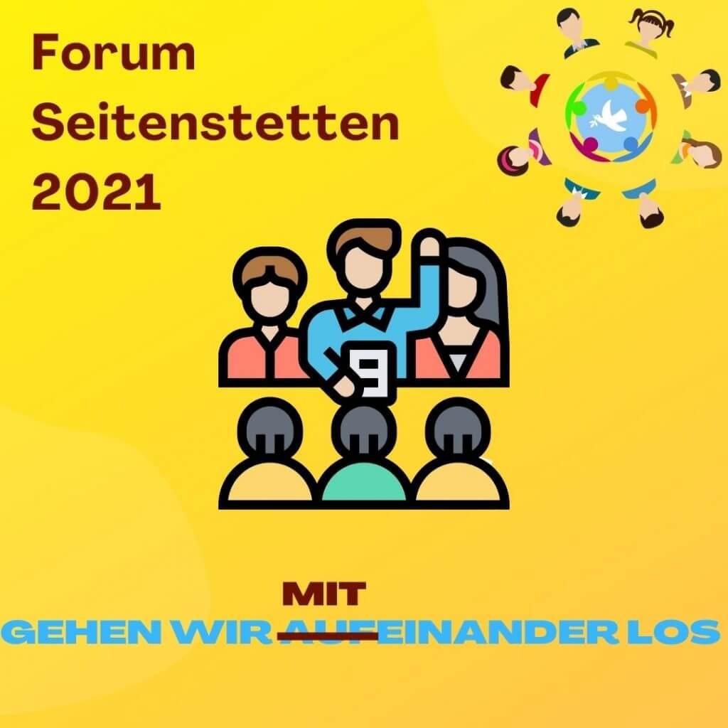 Forum Seitenstetten 2021